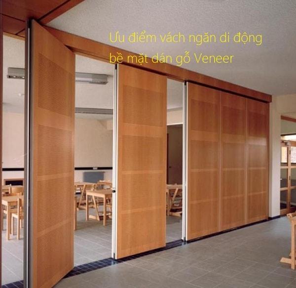 Vách ngăn di động bề mặt gỗ Veneer có nhiều ưu điểm