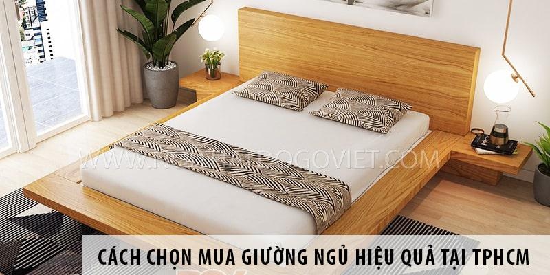 Cách chọn mua giường ngủ hiệu quả tại TPHCM